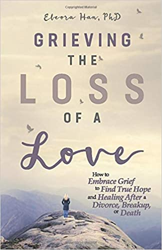 Grieving the Loss of a Love