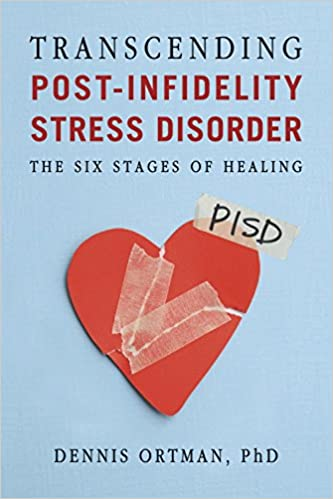 Transcending Post-infidelity Stress Disorder