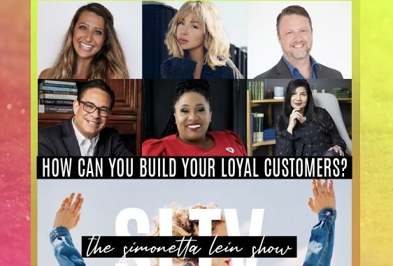 "The Simonetta Lein Show Releases Entrepreneurs Panel #2 ""Finding Your Loyal Customers and Fanbase During COVID-19"" On SLTV"