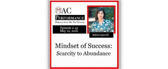 Mindset of Success: Scarcity to Abundance with Babita Spinelli